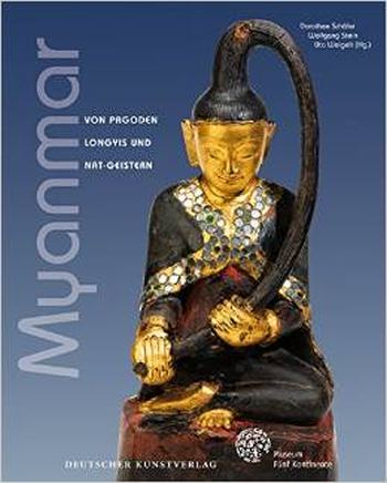 """Myanmar Exhibition At The """"Five Continents Museum"""", Munich"""